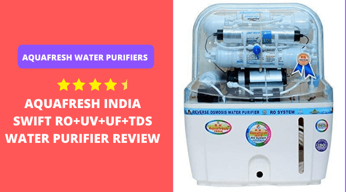 Aquafresh RO water purifier review